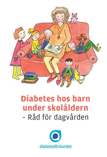Diabetes hos barn under skolåldern - Råd för dagvården -  e-guide